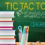 Tic Tac Toe At School
